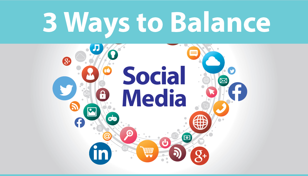 3 ways to balance social media by iKANDE web design